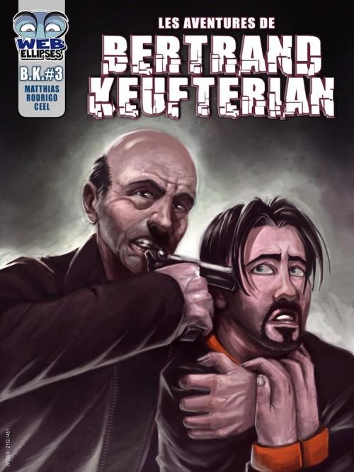 Couverture de Les aventures de Bertrand Keufterian (WEBellipses) -3- Tome 3