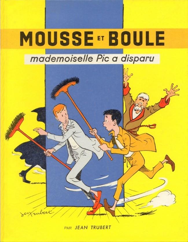 Couverture de Mousse et Boule -1- Mademoiselle Pic a disparu