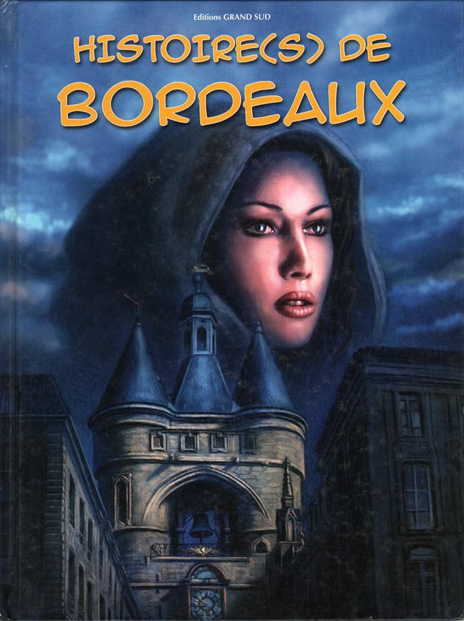 Couverture de Histoire(s) (Éditions Grand Sud) - Histoire(s) de Bordeaux 1