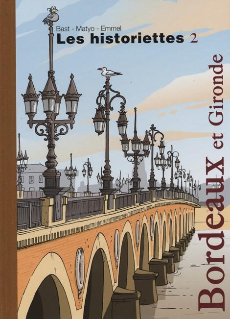 Couverture de Les historiettes -2- Bordeaux et Gironde