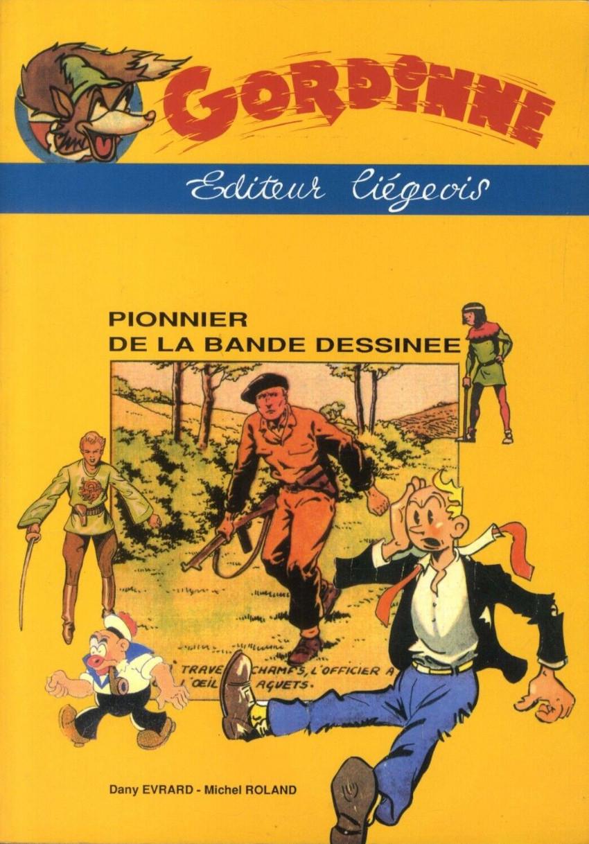 Couverture de (DOC) Études et essais divers - Gordinne - Editeur liégeois - Pionnier de la bande dessinée