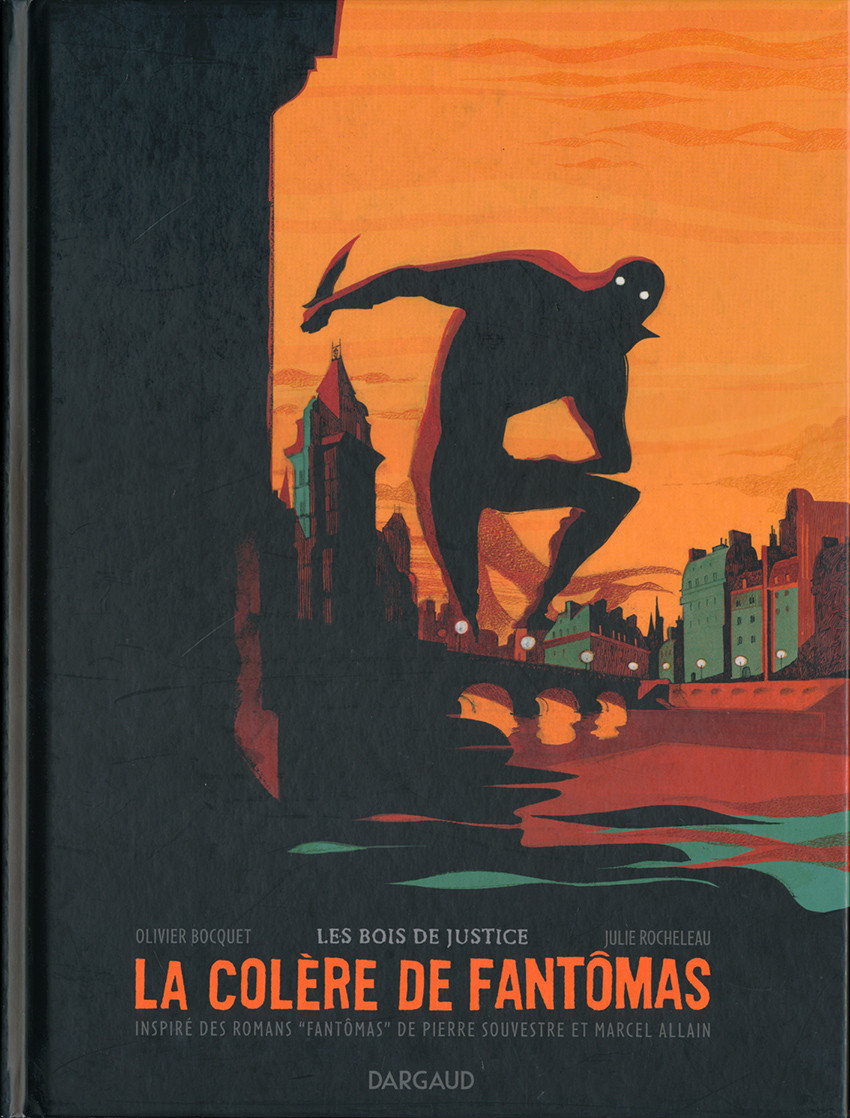 Couverture de La colère de Fantômas -1- Les Bois de Justice