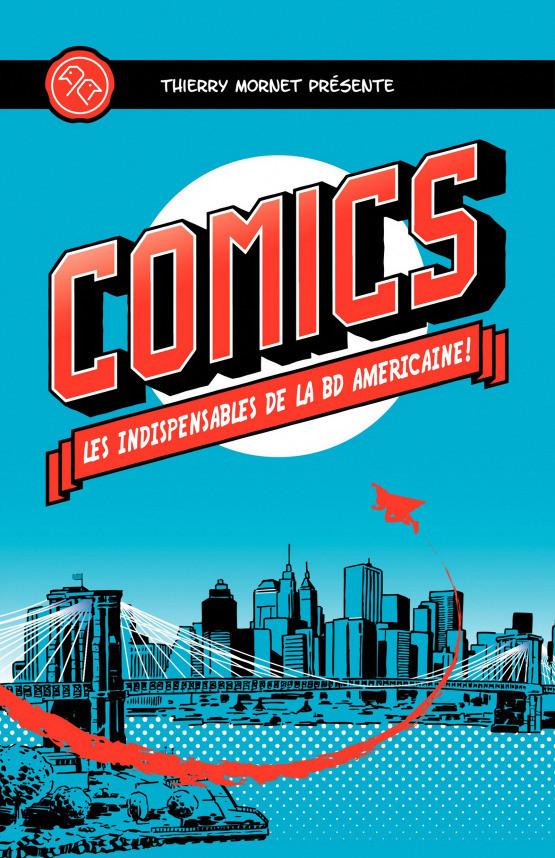 Couverture de (DOC) Conseils de lecture - Comics - Les Indispensables de la BD américaine