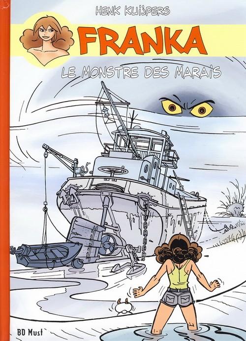 Couverture de Franka (BD Must) -6TT15- Le Monstre des marais