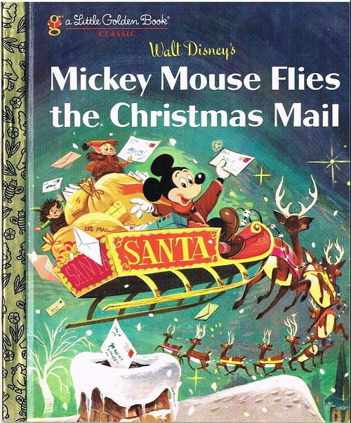 Couverture de A little golden book - Mickey mouse flies the christmas mail