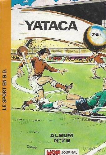 Couverture de Yataca (Fils-du-Soleil) -Rec76- Album N°76 (du n°249 au n°250)
