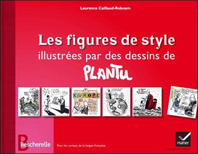 (AUT) Plantu- Figures de style illustrées par des dessins ...
