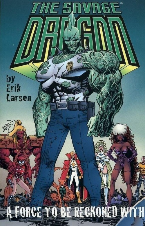 Couverture de Savage Dragon Vol.2 (The) (Image comics - 1993) -INT02- A Force To Be Reckoned With