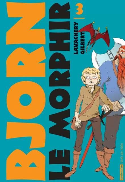 Couverture de Bjorn le Morphir -3- Au cœur du Tanarbrok