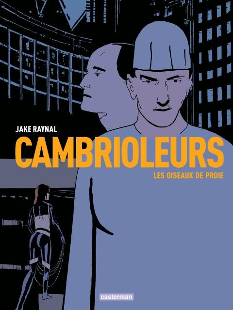 Cambrioleurs - Tome 1