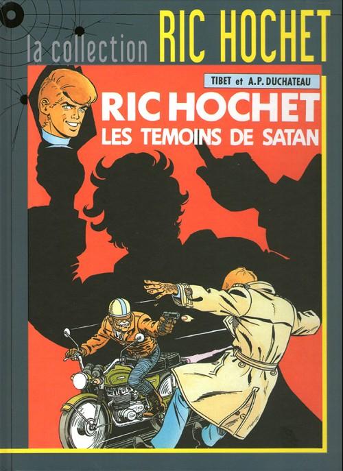 Couverture de Ric Hochet - La collection (Hachette) -46- Les témoins de Satan
