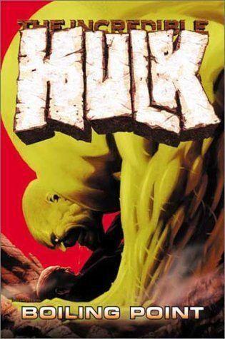 Couverture de Incredible Hulk (The) (Marvel comics - 2000) -INT04- Boiling Point