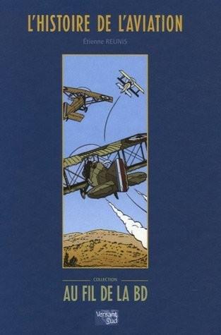 Couverture de (DOC) Études et essais divers -6- L'Histoire de l'aviation au fil de la BD