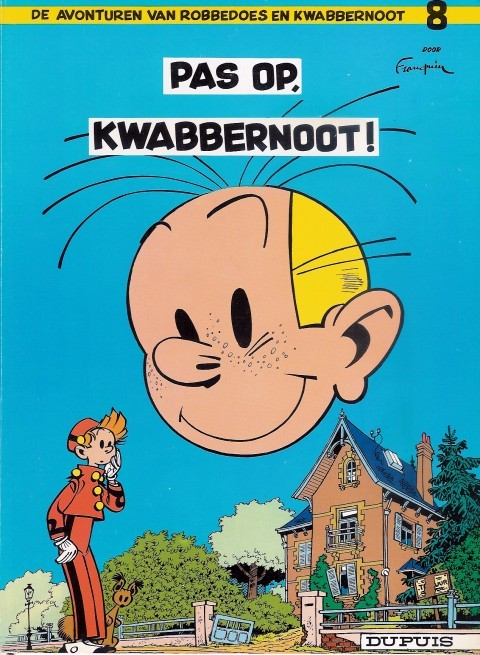 Couverture de Robbedoes en Kwabbernoot -8- Pas op, kwabbernoot !