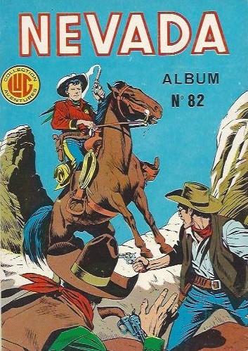 Couverture de Nevada (LUG) -Rec82- Album N°82 (du n°443 au n°445)