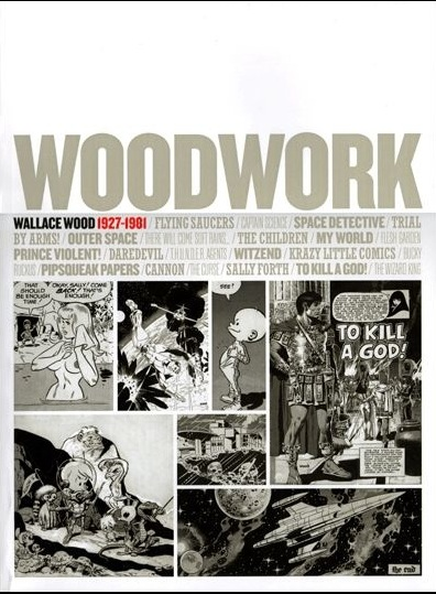 Couverture de (AUT) Wood, Wallace (en anglais) - Woodwork - Wallace Wood 1927-1981