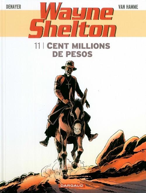 Couverture de Wayne Shelton -11- Cent millions de pesos