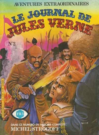 Couverture de Jules Verne (Le Journal de) - Aventures extraordinaires -3- Michel Strogoff