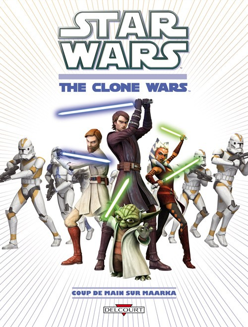 Couverture de Star Wars - The Clone Wars (2e série) -1- Coup de main sur Maarka
