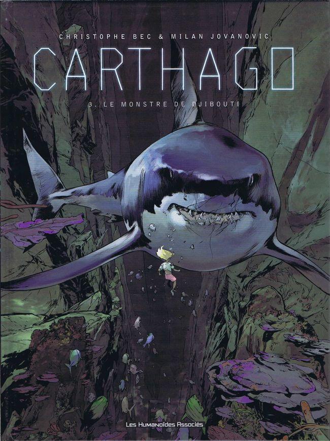 Couverture de Carthago -3- Le monstre de Djibouti