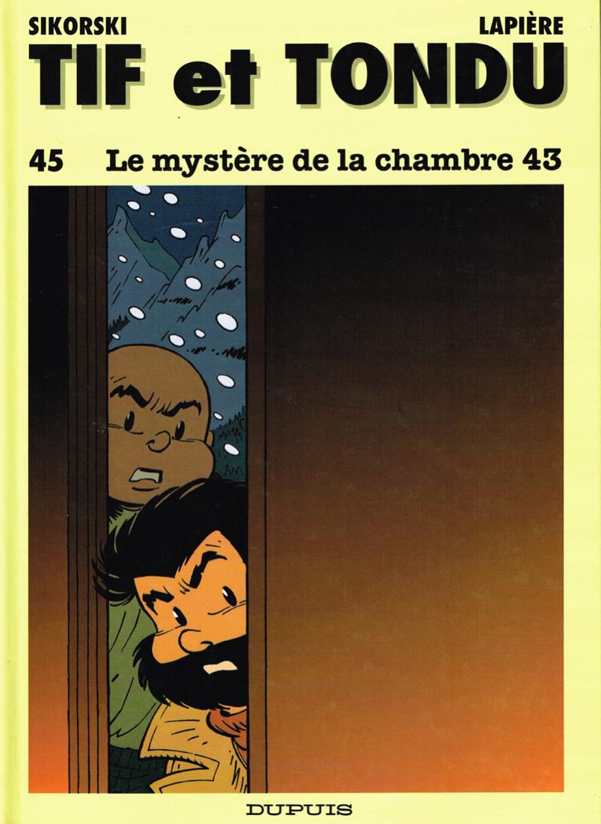 Couverture de Tif et Tondu -45- Le mystère de la chambre 43