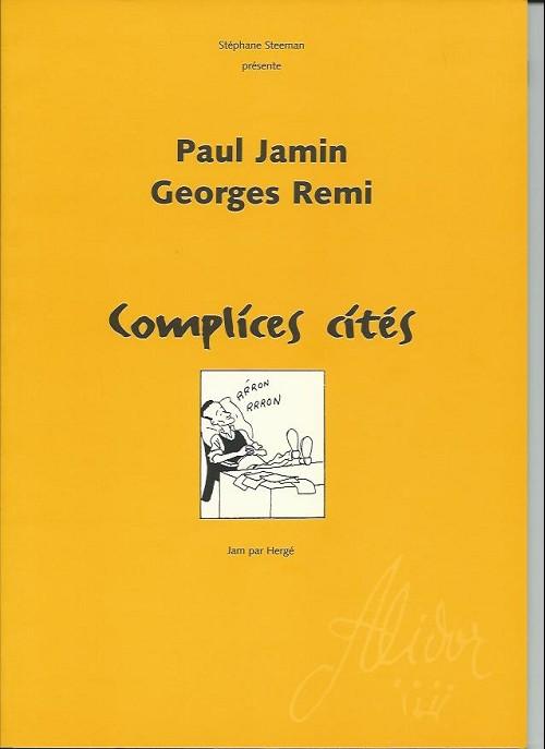 Couverture de (AUT) Hergé -52- Paul Jamin, Georges Remi - Complices cités