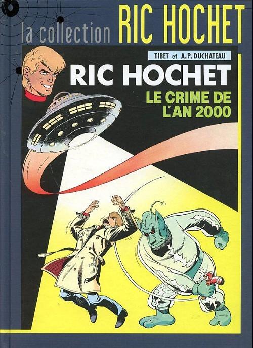 Couverture de Ric Hochet - La collection (Hachette) -50- Le crime de l'an 2000