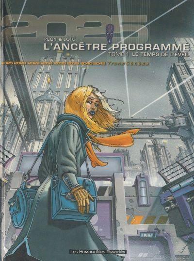 L'Ancêtre Programmé Tome 1 Le temps de l'éveil - Anne Ploy, Loïc