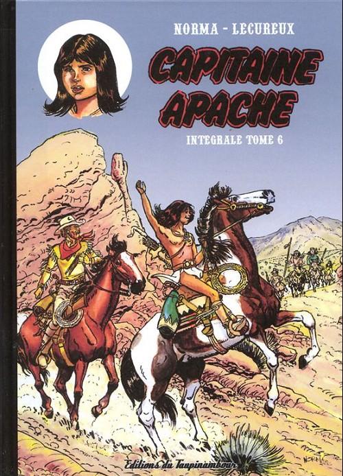 Couverture de Capitaine Apache -INT6- Intégrale tome 6