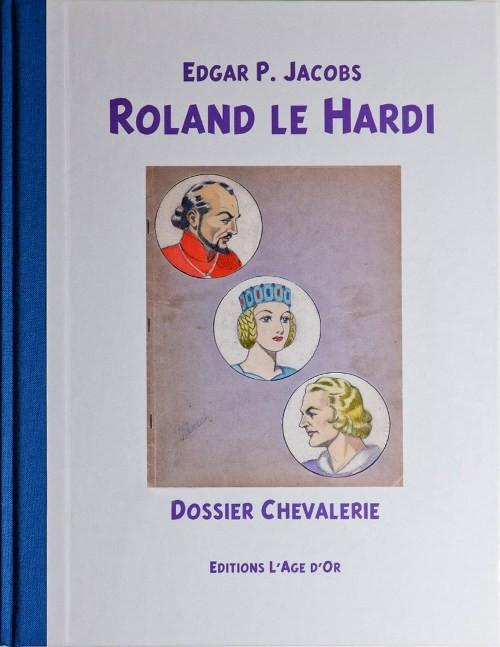 Couverture de (AUT) Jacobs, Edgar P. -27- Roland le Hardi - Dossier Chevalerie