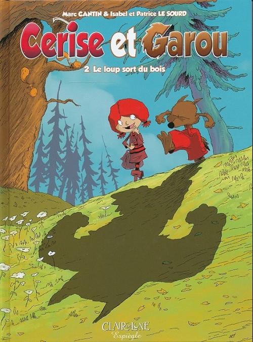 Couverture de Cerise et Garou -2- Le loup sort du bois