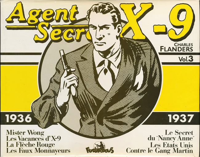 Couverture de Agent secret X-9 (Futuropolis) -INT3- Intégrale Vol.3 - 1936/1937