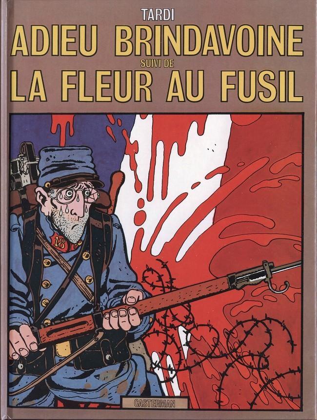 Adieu Brindavoine suivi de La Fleur au fusil