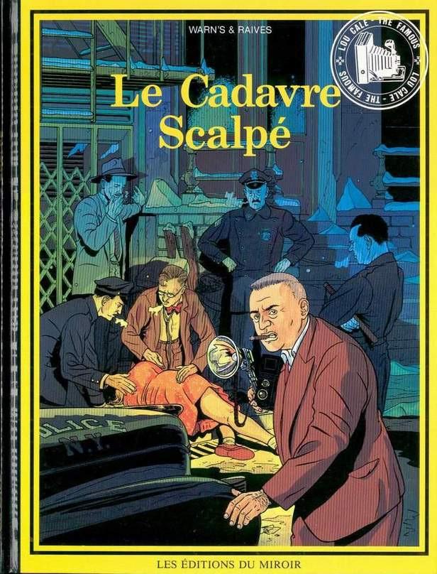 Couverture de Lou Cale - The Famous -2- Le cadavre scalpé