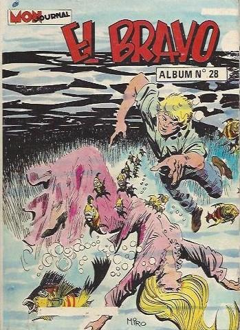 Couverture de El Bravo (Mon Journal) -Rec28- Recueil N°28 (du n°82 au n°84)