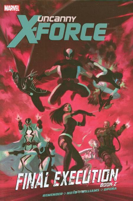 Couverture de Uncanny X-Force (2010) -INT07- Final Execution Book 2