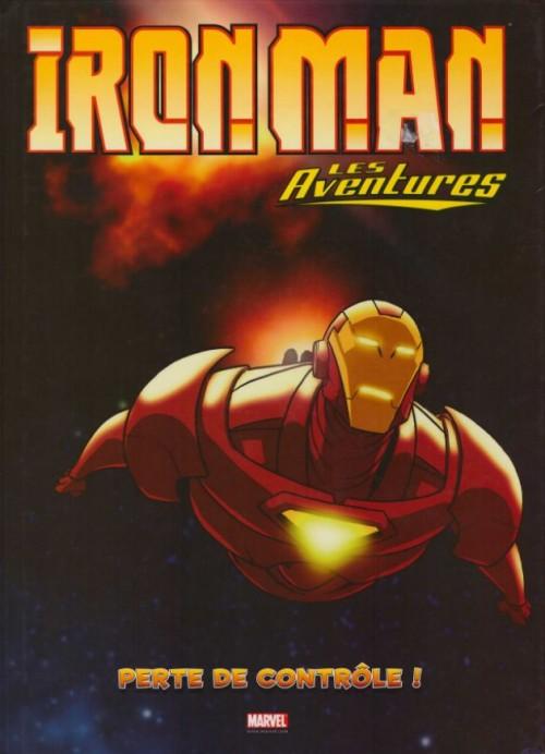 Couverture de Iron Man - Les aventures -2- Perte de contrôle