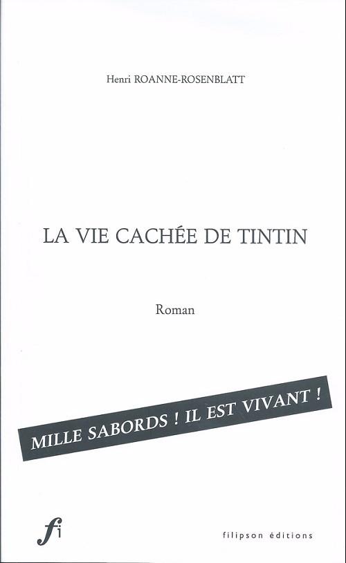 Couverture de (AUT) Hergé -155- La Vie Cachée de Tintin