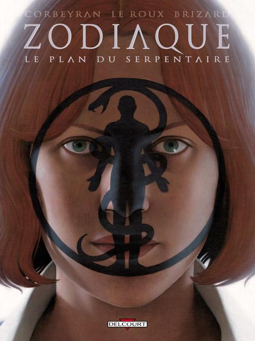 Couverture de Zodiaque (Delcourt) -13- Le plan du Serpentaire