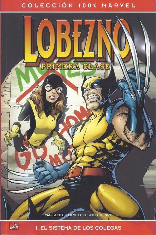 Couverture de Lobezno (100% Marvel) - Primera clase - 1. el sistema de los colegas