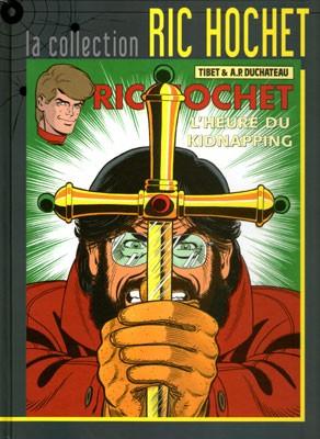 Couverture de Ric Hochet - La collection (Hachette) -57- L'heure du kidnapping