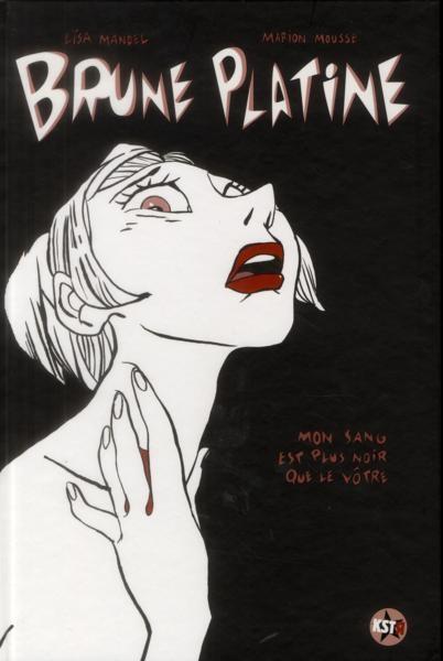 Couverture de Brune Platine -1- Mon sang est plus noir que le vôtre