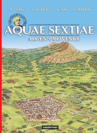 Couverture de Alix (Les Voyages d') -34- Aquae-Sextiae (Aix-en-Provence)