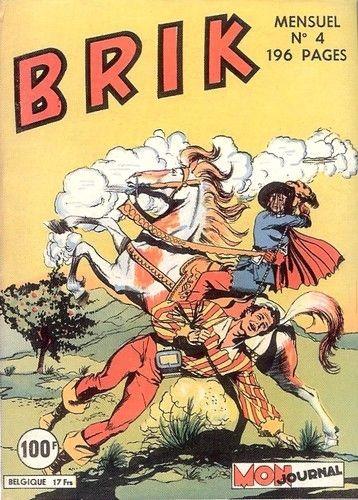 Couverture de Brik (Mon journal) -4- Brik et ses compagnons sont des hommes