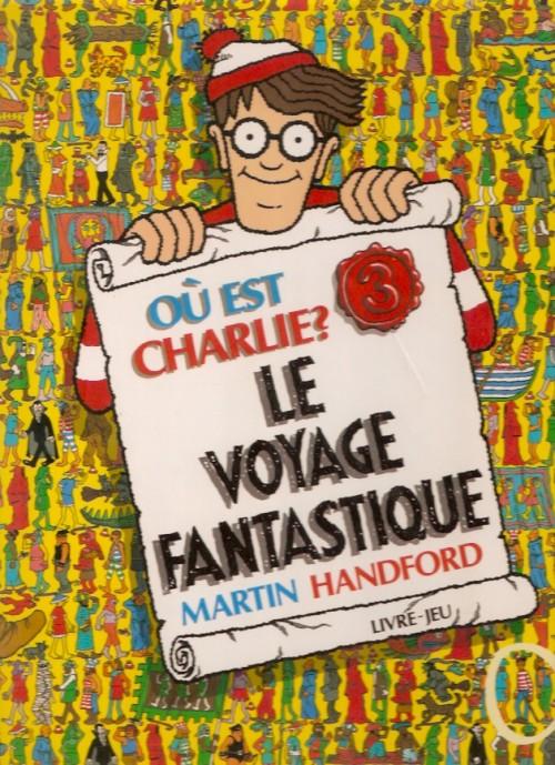 O 249 Est Charlie 3 Le Voyage Fantastique border=