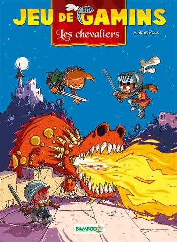 Couverture de Jeu de gamins -3- Les Chevaliers