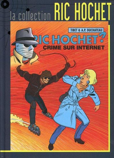 Couverture de Ric Hochet - La collection (Hachette) -60- Crime sur Internet