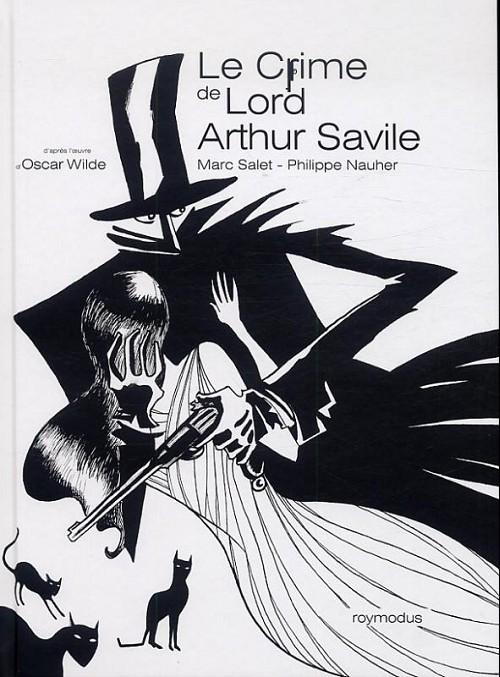 Couverture de Le crime de Lord Arthur Savile - Le Crime de Lord Arthur Savile
