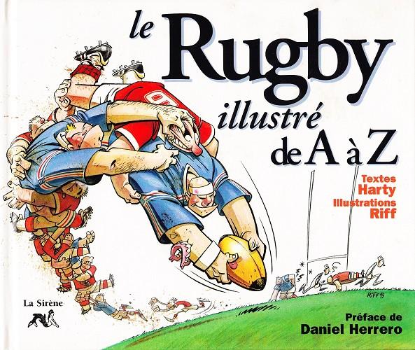 Couverture de Illustré (Le Petit) (La Sirène / Soleil Productions / Elcy) - Le Rugby illustré de A à Z