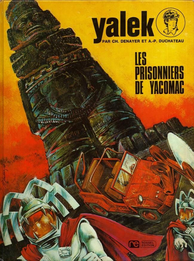 Couverture de Yalek -4- Les prisonniers de Yacomac